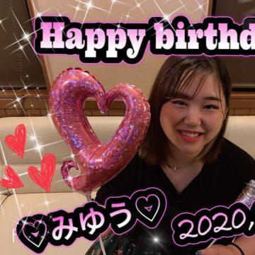 Happy Birthday みゆう